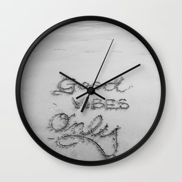 Good Vibes Only (Black and White) Wall Clock