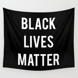 Black Lives Matter - Advocacy, Stop Racism Wall Tapestry