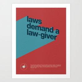 Laws Demand A Law-Giver Art Print