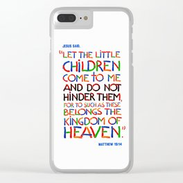 Let the little children come to me Clear iPhone Case