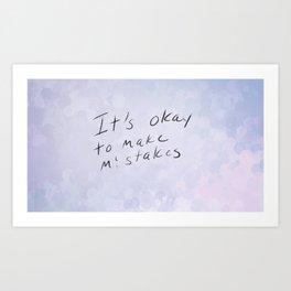 It's ok Art Print