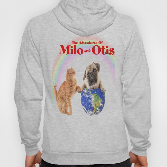Milo And Otis Take On The World Hoody