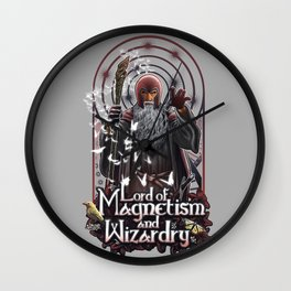 Lord of MAgnetism and Wizardry Wall Clock