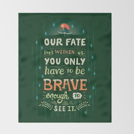 Would you change your fate? Throw Blanket