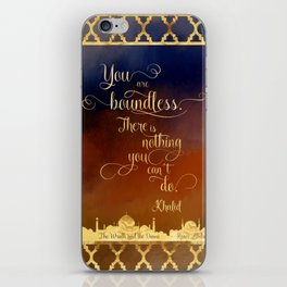 You are boundless. There is nothing you can't do. - Khalid iPhone Skin