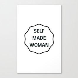 SELF MADE WOMAN Canvas Print