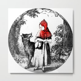 Hey there little red riding hood Metal Print