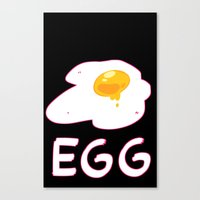 egg Canvas Prints featuring EGG by lemonteaflower