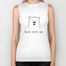 Bear with me. Biker Tank