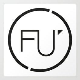 FU Art Print