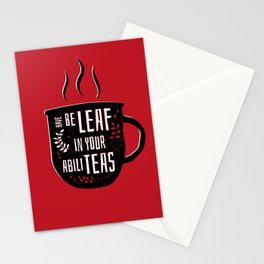 Have Beleaf in Your Abiliteas - Tea Pun Stationery Cards