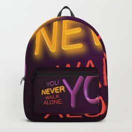 You Never Walk Alone Backpack