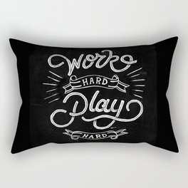 Work Hard Play Hard Rectangular Pillow