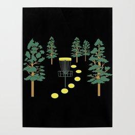 Disc Golf Stupid Trees Woods Men Women Court Gift Poster