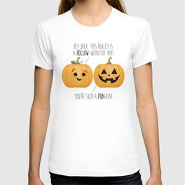 You're Such A Pun-Kin! T-shirt