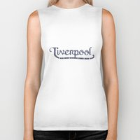 liverpool Biker Tanks featuring Liverpool  by Cory Wilcox