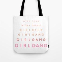 Girl Gang I Tote Bag