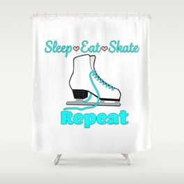 Sleep-Eat-Skate-Repeat in Turquoise Shower Curtain