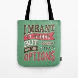 Too Many Options Tote Bag
