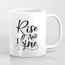 RISE AND SHINE, Bedroom Decor, Bedroom Sign, Teens Room Decor,Motivational Poster,Inspirational Quot Coffee Mug