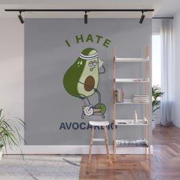 I Hate Avo cardio Wall Mural
