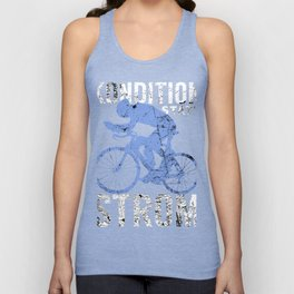 Cyclist condition instead of Storm Biker gift Unisex Tank Top