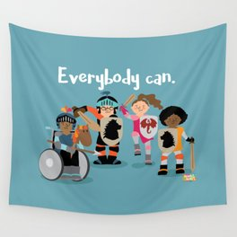 Everybody can. Wall Tapestry