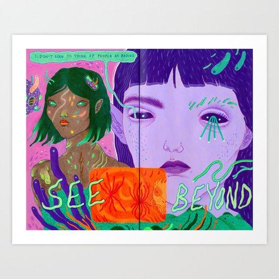 see beyond Art Print
