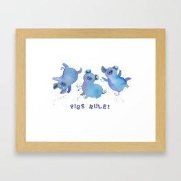 Pigs Rule! Framed Art Print