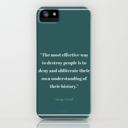 To Obliterate Their History iPhone Case