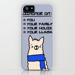 Dishonor on your LLAMA! iPhone Case