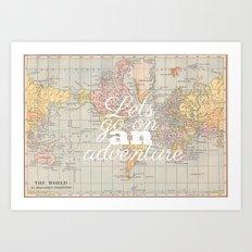 Lets Go On An Adventure  Art Print