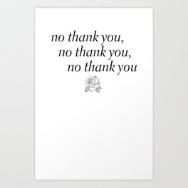 no thank you Art Print