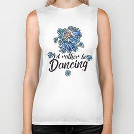 I'd rather be dancing Biker Tank