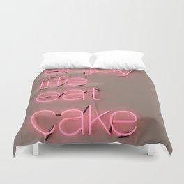 enjoy life eat cake Duvet Cover