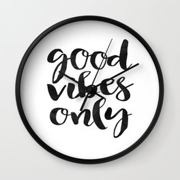 GOOD VIBES ONLY Print,Printable Art,Good Vibes Only Sign,Watercolor Print,Home Decor,Wall Decor Wall Clock