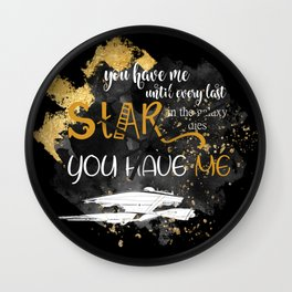 You have me Wall Clock
