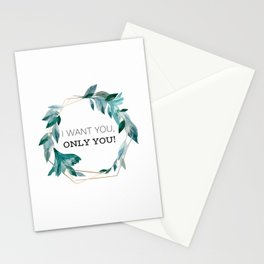 I Want You, Only You! Stationery Cards
