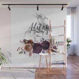 Always Wall Mural