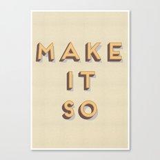 Star Trek - Make it so Typography Print Canvas Print