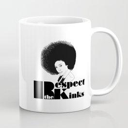 Respect the Kinks Natural Hair Positive Affirmation. Coffee Mug