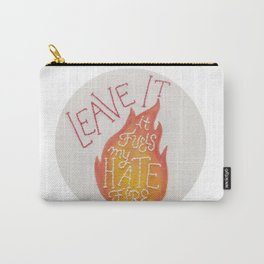 Fuels My Hate Fire Carry-All Pouch