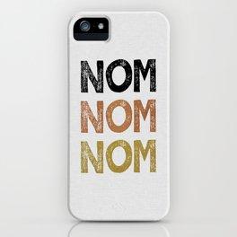 Nom Nom Nom iPhone Case