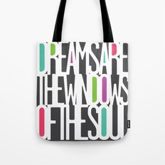 Dreams Are The Windows of the Soul Tote Bag