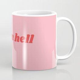 give em hell Coffee Mug