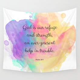 Psalm 46:1, God is our Refuge, Scripture Quote Wall Tapestry