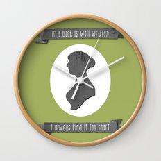 I always find Austen too short Wall Clock