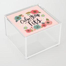 Pretty Swe*ry: Calm Your Tits Acrylic Box