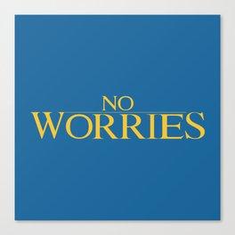 No Worries Canvas Print