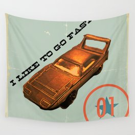 I Like to Go Fast! Wall Tapestry